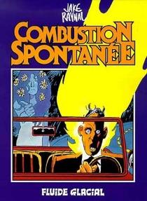 Combustion spontanée - JakeRaynal