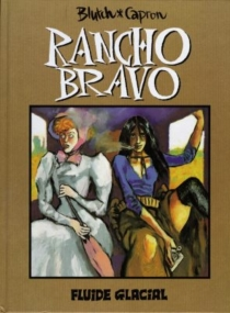 Rancho Bravo - Blutch