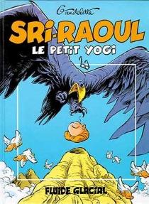 Sri-Raoul, le petit yogi - MichelGaudelette