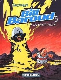 Bill Baroud - ManuLarcenet