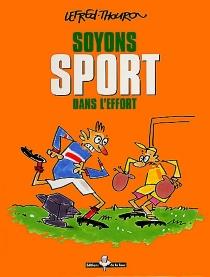 Soyons sport dans l'effort - LefredThouron