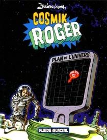 Cosmik Roger - JulienSolé