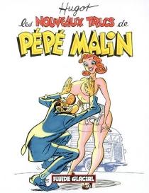 Pépé malin - Hugot