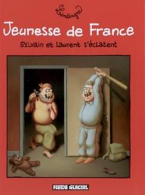 Jeunesse de France : Sylvain et Laurent s'éclatent - YanLindingre