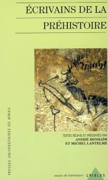 Ecrivains de la préhistoire -