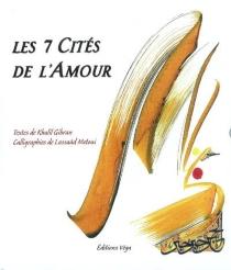 Les 7 cités de l'amour - KhalilGibran