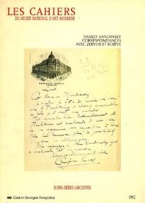 Les Cahiers du Musée national d'art moderne, hors série| Archives Kandinsky -