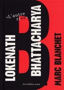 Lokenath Bhattacharya - MarcBlanchet