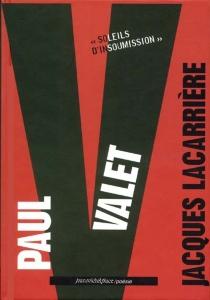 Paul Valet - JacquesLacarrière