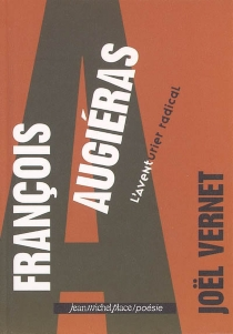 François Augiéras : l'aventurier radical - JoëlVernet