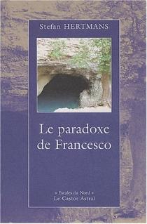 Le paradoxe de Francesco - StefanHertmans
