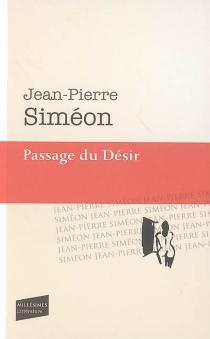 Passage du désir - Jean-PierreSiméon