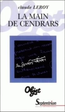 La main de Cendrars - ClaudeLeroy