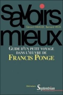 Guide d'un petit voyage dans l'oeuvre de Francis Ponge - GérardFarasse