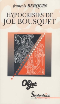 Hypocrisies de Joë Bousquet - FrançoisBerquin