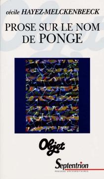 Prose sur le nom de Ponge - CécileHayez-Melckenbeeck