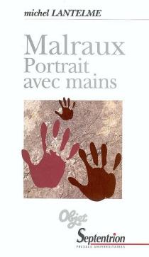 Malraux, portrait avec mains - MichelLantelme