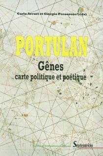 Portulan : Gênes, carte politique et poétique -