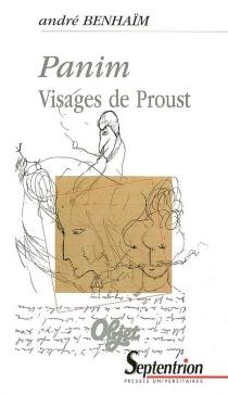 Panim : visages de Proust - AndréBenhaïm
