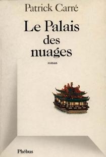 Le Palais des nuages - PatrickCarré