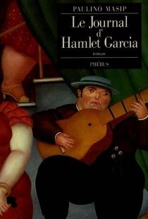 Le Journal d'Hamlet Garcia - PaulinoMasip