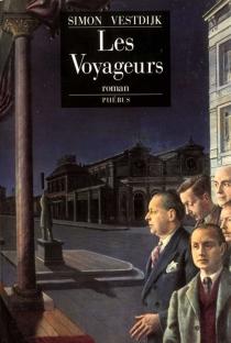 Les voyageurs - SimonVestdijk