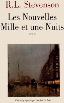 Les nouvelles mille et une nuits - Robert LouisStevenson