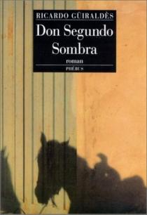 Don Segundo Sombra - RicardoGüiraldes