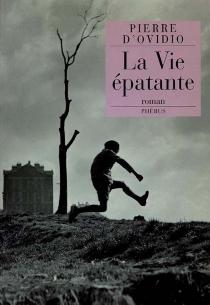 La vie épatante - Pierre d'Ovidio