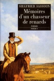 Mémoires d'un chasseur de renards - SiegfriedSassoon