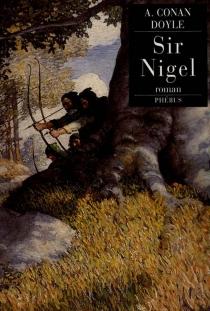 Sir Nigel - Arthur ConanDoyle