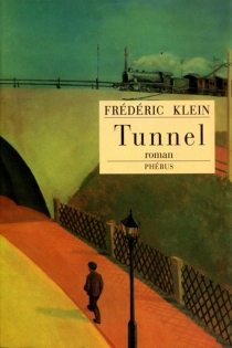 Tunnel - FrédéricKlein
