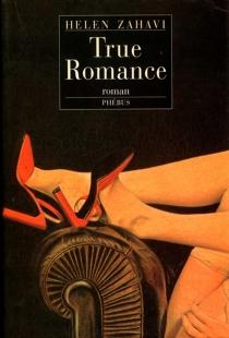 True romance - HelenZahavi