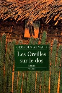 Les oreilles sur le dos - Georges JeanArnaud