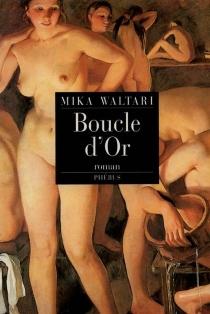 Boucle d'or - MikaWaltari