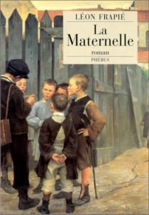 La maternelle - LéonFrapié