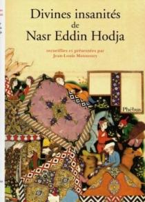Divines insanités de Nasr Eddin Hodja -
