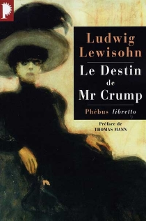 Le destin de Mr Crump - Ludwig Lewisohn