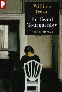 En lisant Tourgueniev - William Trevor