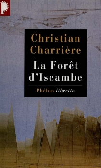 La forêt d'Iscambe - ChristianCharrière