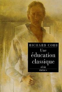 Une éducation classique - RichardCobb