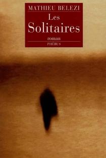 Les solitaires - MathieuBelezi