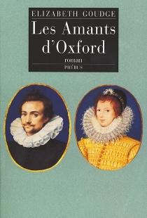 Les amants d'Oxford - ElizabethGoudge
