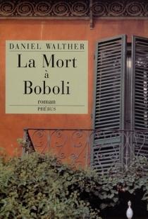 La mort à Boboli - DanielWalther