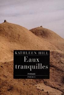 Eaux tranquilles - KathleenHill