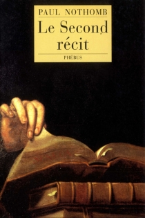 Le second récit - Paul Nothomb