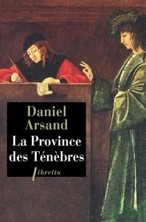 La province des ténèbres - DanielArsand