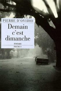 Demain c'est dimanche - Pierre d'Ovidio