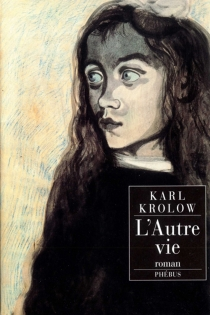 L'autre vie - KarlKrolow