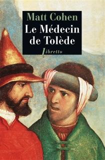 Le médecin de Tolède - MattCohen